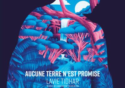 AUCUNE TERRE N'EST PROMISE, Lavie Tidhar