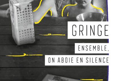 ENSEMBLE, ON ABOIE EN SILENCE, Gringe