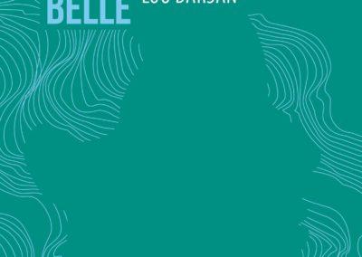 L'ARRACHÉE BELLE, Lou Darsan