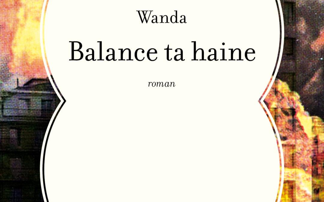 BALANCE TA HAINE, Ludovic-Hermann Wanda