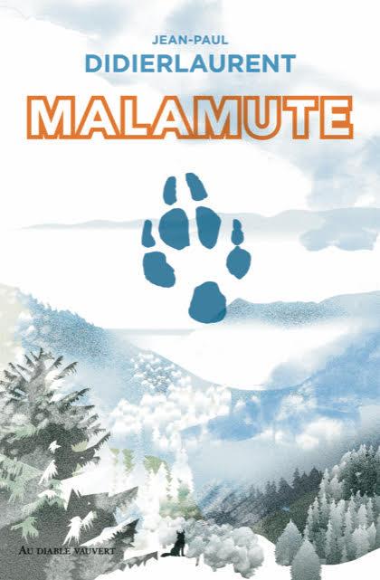 MALAMUTE, Jean-Paul Didierlaurent